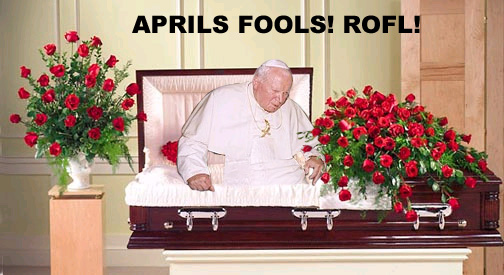 Click image for larger version  Name:aprilfools.jpg Views:330 Size:77.8 KB ID:7629