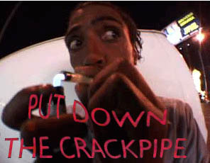 Click image for larger version  Name:put down the crack pipe.jpg Views:10000 Size:19.8 KB ID:10670